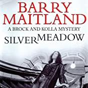 Silvermeadow: A Kathy and Brock Mystery, Book 5 | Barry Maitland