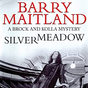 Silvermeadow: A Kathy and Brock Mystery, Book 5 | [Barry Maitland]