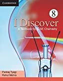 I Discover: A Textbook For ICSE Physics (Book- 8)
