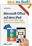 Microsoft Office auf dem iPad : Word,...