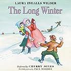 The Long Winter: Little House, Book 6 Hörbuch von Laura Ingalls Wilder Gesprochen von: Cherry Jones