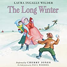 The Long Winter: Little House, Book 6 Audiobook by Laura Ingalls Wilder Narrated by Cherry Jones
