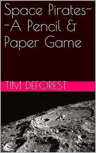 Space Pirates--A Pencil & Paper Game