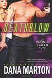 Deathblow (Broslin Creek) (Volume 4)