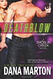 Deathblow (Broslin Creek) (Volume 4)