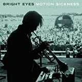 Motion Sickness Bright Eyes