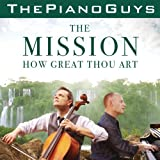 The Mission / How Great Thou Art