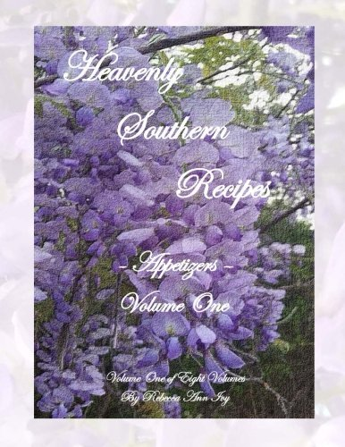 Heavenly Southern Recipes - Appetizers: The House of Ivy (Volume 1) (Ivy House compare prices)