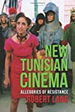 New Tunisian Cinema: Allegories of Resistance