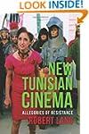 New Tunisian Cinema: Allegories of Re...