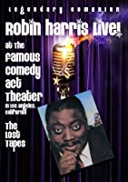 Harris Robin - Live At The Famous Comedy Act Theater The Lost Tapes by 1124 DESIGN INC