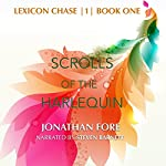 Lexicon Chase: Scrolls of the Harlequin | Jonathan Fore