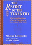 img - for The Revolt Of The Tenantry: The transformation of local government in Ireland 1872-1886 book / textbook / text book
