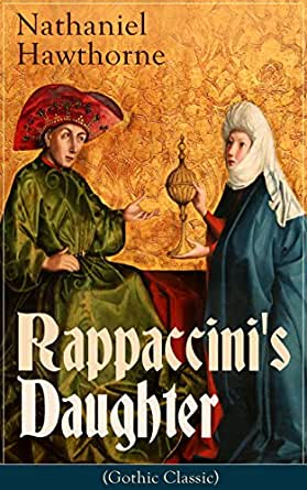 Rappaccini's Daughter Summary & Study Guide