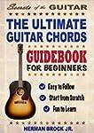 Guitar: The Ultimate Guitar Chords Gu...