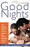 Good Nights: The Happy Parents' Guide to the Family Bed (and a Peaceful Night's Sleep!)