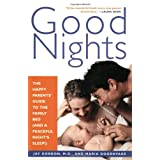 Good Nights: The Happy Parents&#39; Guide to the Family Bed (and a Peaceful Night&#39;s Sleep!)by Maria Goodavage