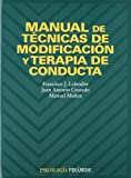 Manual de tecnicas de modificacion y terapia de conducta (COLECCION PSICOLOGIA) (Psicologia / Psychology) (Spanish Edition)