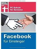 Facebook für Einsteiger: PC-Schule für Senioren