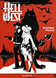 echange, troc Frédéric Vervisch, Thierry Lamy - Hell West, Tome 1 : Frontier Force