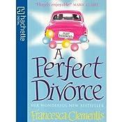 A Perfect Divorce | [Francesca Clementis]