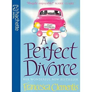 A Perfect Divorce | [Francesca Clementis]