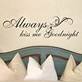 Vinyl Wall Quote - Always Kiss Me Goodnight - Wall Saying Valentine Love Quote Decal Wall Sticker (Black, X-large)