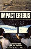 img - for Impact Erebus by Gordon Vette; John Macdonald (1984-05-03) book / textbook / text book