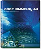 img - for Coop Himmelb(l)au by Michael Monninger (2010-11-01) book / textbook / text book