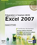 echange, troc Collectif - Excel 2007 - Préparation à l'examen Microsoft Certified Application Specialist (77-602)