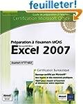 Excel 2007 - Pr�paration � l'examen M...