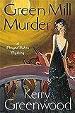 The Green Mill Murder: Miss Phryne Fisher Investigates (Phryne Fisher Mystery 5)