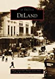 img - for By Maggi Hall DeLand (FL) (Images of America) (1st First Edition) [Paperback] book / textbook / text book