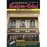 """D�monen (Klagenfurter Kneipen-Krimi 15)von """"Roland Zingerle"""""""