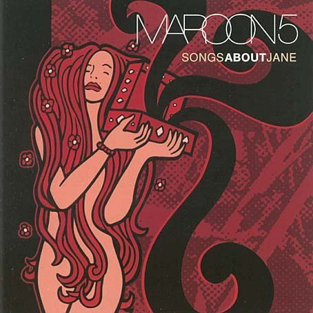 Maroon 5 - Songs About Jane: Repackaged - Zortam Music