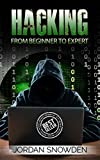 Hacking: From Beginner To Expert (Hacking, How to Hack, Penetration Testing, Basic security, Computer Hacking) (English Ed...