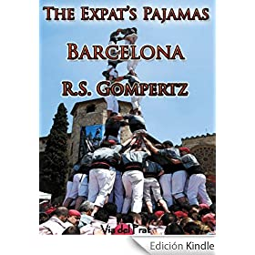 The Expat's Pajamas: Barcelona (English Edition)