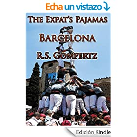 The Expat's Pajamas: Barcelona (English Edition)