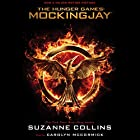 Mockingjay: The Final Book of The Hunger Games Hörbuch von Suzanne Collins Gesprochen von: Carolyn McCormick