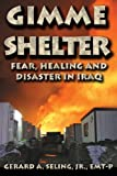 Gimme Shelter Fear, Healing and Disaster in Iraq