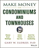 img - for Make Money with Condominiums and Townhouses book / textbook / text book