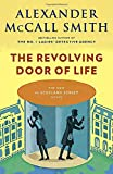 img - for The Revolving Door of Life (44 Scotland Street Series) book / textbook / text book