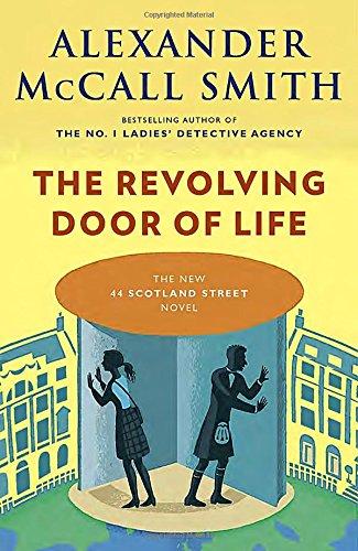 The Revolving Door of Life (44 Scotland Street)