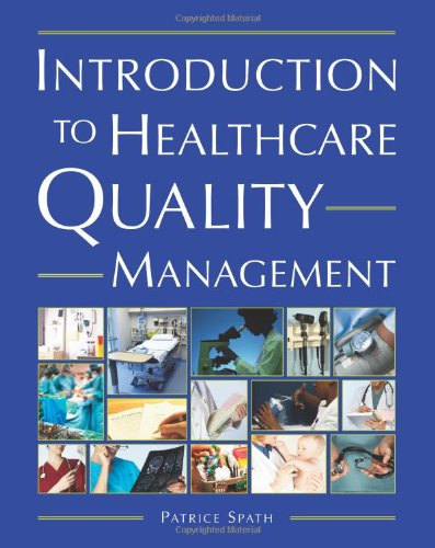 Introduction to Healthcare Quality Management