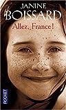 echange, troc Janine Boissard - Allez, France !