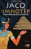 img - for Imhotep, l'inventeur de l' ternit  book / textbook / text book