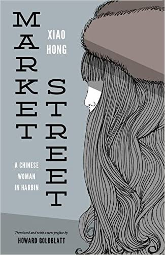 Market Street: A Chinese Woman in Harbin (Studies on Ethnic Groups in China (Paperback))