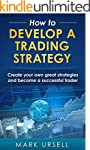 How to Develop a Trading Strategy: Cr...