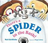 There's a Spider in the Bath! Neil Griffiths