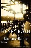Ein Amerikaner (3455403212) by Henry Roth